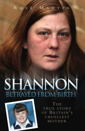 Shannon - Betrayed From Birth