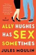 Ally Hughes Has Sex Sometimes Cover Image