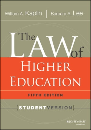 The Law of Higher Education,  5th Edition Student Version