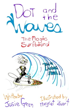 Dot and the Waves: The Magic Surfboard