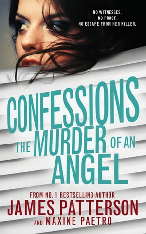 Confessions: The Murder of an Angel (Confessions 4)