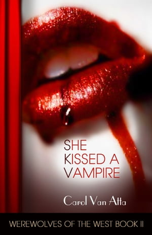 She Kissed a Vampire