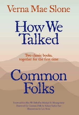 How We Talked and Common Folks