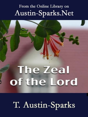 The Zeal of the Lord