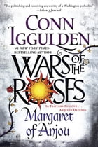Wars of the Roses: Margaret of Anjou Cover Image