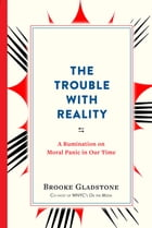 The Trouble with Reality Cover Image