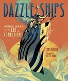 Dazzle Ships Cover Image