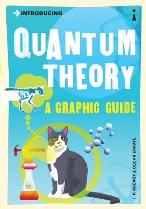 Introducing Quantum Theory: A Graphic Guide