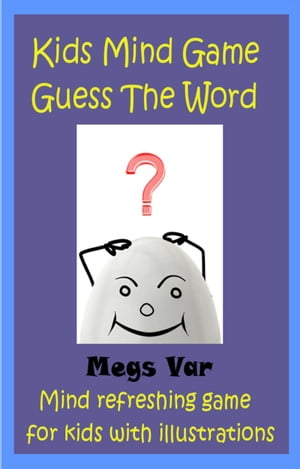 Kids Game: Kids Mind Game Guess The Word