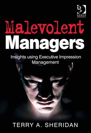 Malevolent Managers Insights using Executive Impression Management