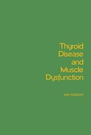 Thyroid Disease and Muscle Dysfunction