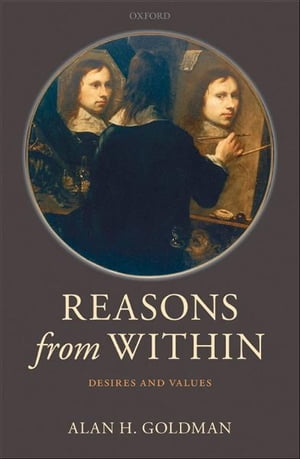 Reasons from Within Desires and Values