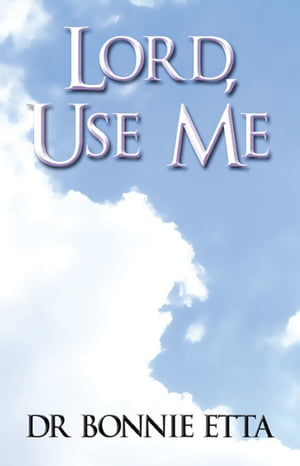 Lord, Use Me