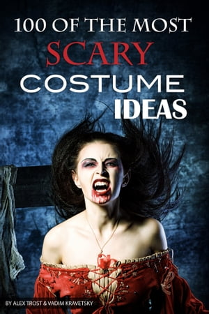 100 of the Most Scary Costume Ideas