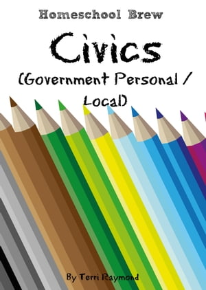 Civics (Government Personal / Local) Kindergarten Grade Social Science Lesson,  Activities,  Discussion Questions and Quizzes