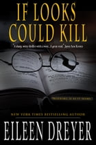 If Looks Could Kill (A Suspense Novel) Cover Image