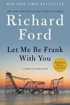 Let Me Be Frank With You Cover Image
