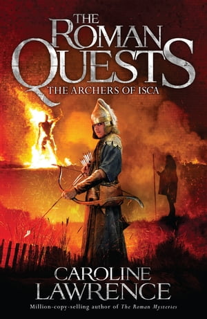 The Archers of Isca Book 2
