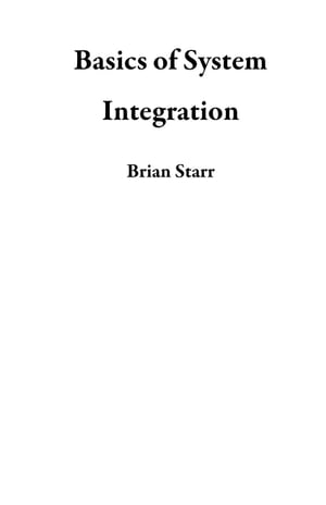 Basics of System Integration