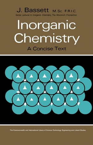 Inorganic Chemistry: A Concise Text