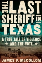 The Last Sheriff in Texas Cover Image