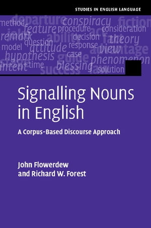 Signalling Nouns in English A Corpus-Based Discourse Approach