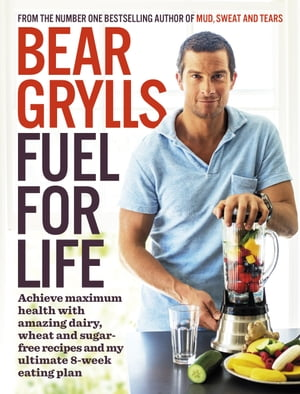 Fuel for Life Achieve maximum health with amazing dairy,  wheat and sugar-free recipes and my ultimate 8-week eating plan