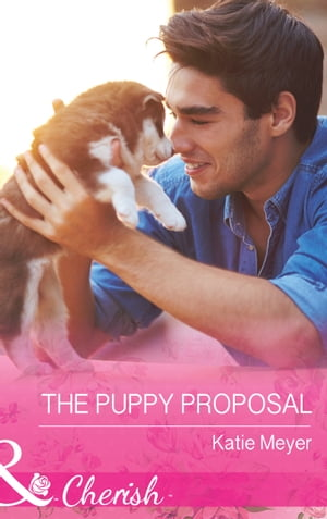 The Puppy Proposal (Mills & Boon Cherish) (Paradise Animal Clinic,  Book 1)