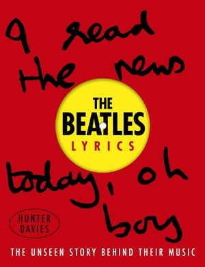 The Beatles Lyrics The Unseen Story Behind Their Music