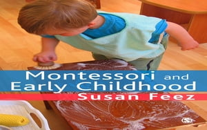 Montessori and Early Childhood A Guide for Students