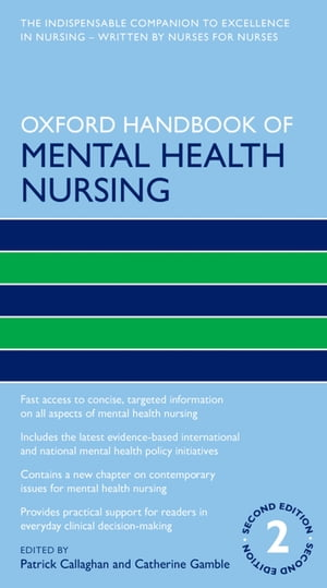 Oxford Handbook of Mental Health Nursing