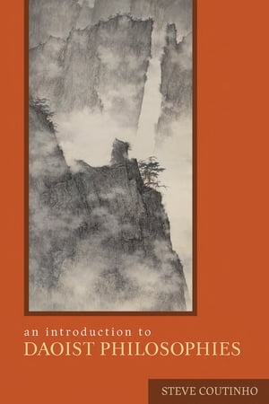 An Introduction to Daoist Philosophies