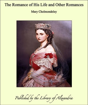 the life and death of cholmondeley essay