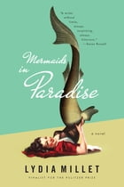 Mermaids in Paradise: A Novel Cover Image