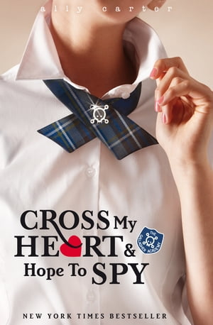 Cross My Heart And Hope To Spy Book 2