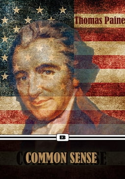 Common Sense by Thomas Paine (Annotated)