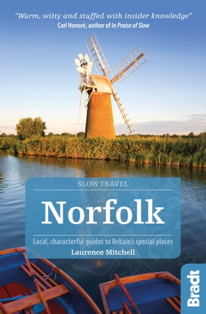 Norfolk: Local, characterful guides to Britain's Special Places