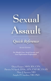 Sexual Assault Quick Reference, Second Edition