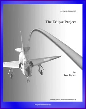 The Eclipse Project (NASA SP-2000-4523) - Experiments with Unique Rocket Launch Technique Using Rope Aerotow,  F-106A,  QF-106A,  Gordon Fullerton,  Tethe