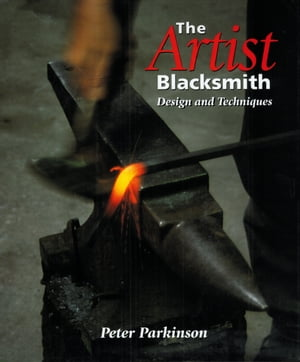 Artist Blacksmith Design and Techniques