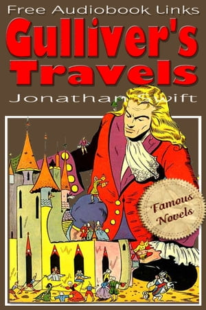 Gulliver's Travels into several remote nations of the world,  Illustrated and free Audiobook Links