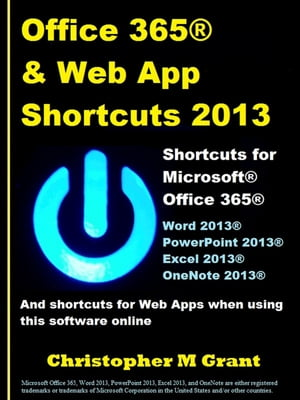 Office 365 & Web App Shortcuts 2013 Handy shortcuts to read off your Kobo