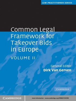 Common Legal Framework for Takeover Bids in Europe: Volume 2