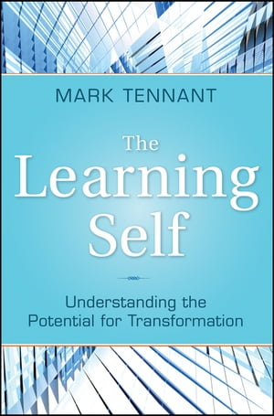 The Learning Self Understanding the Potential for Transformation
