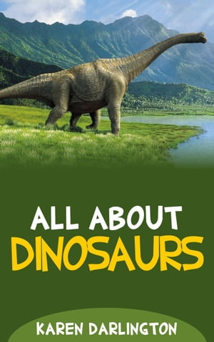All About Dinosaurs All About Everything,  #14
