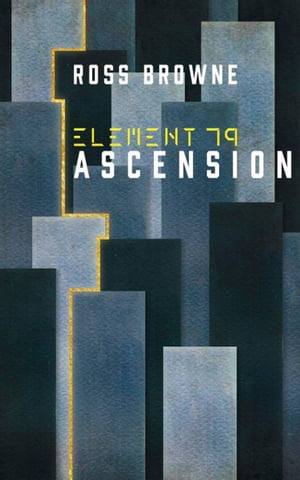Element 79 Ascension