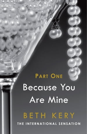 Because You Tempt Me (Because You Are Mine Part One) Because You Are Mine Series #1