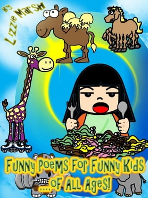 Funny Poems for Funny Kids ?.of All Ages!