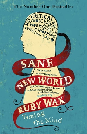 Sane New World Taming the Mind