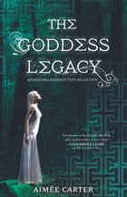 The Goddess Legacy: The Goddess Queen\The Lovestruck Goddess\Goddess of the Underworld\God of Thieves\God of Darkness Cover Image